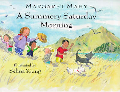 Summery Saturday Morning by Margaret Mahy