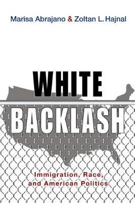 White Backlash by Zoltan L. Hajnal