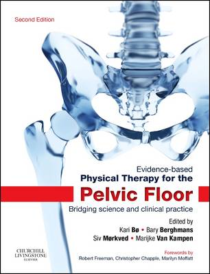 Evidence-Based Physical Therapy for the Pelvic Floor by Kari Bo