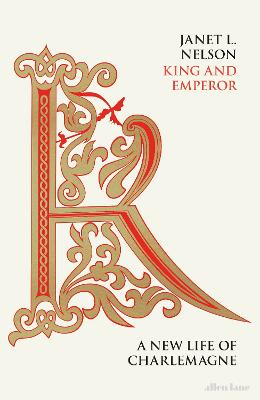 King and Emperor: A New Life of Charlemagne book