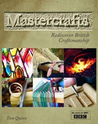 Mastercrafts by Tom Quinn