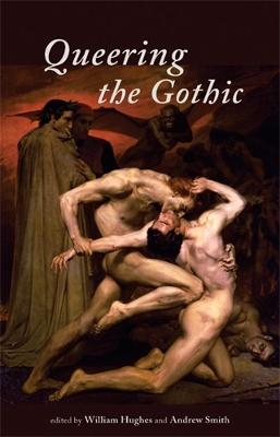 Queering the Gothic by Hughes William