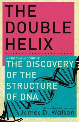 The Double Helix by Dr James Watson