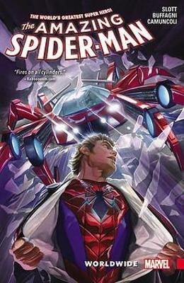 Amazing Spider-man: Worldwide Vol. 2 by Dan Slott