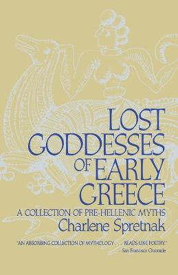 Lost Goddesses of Early Greece book