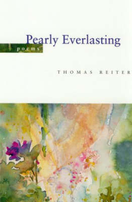 Pearly Everlasting by Thomas Reiter