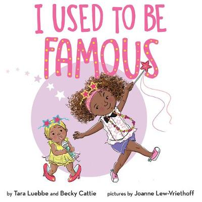 I Used to Be Famous by Becky Cattie