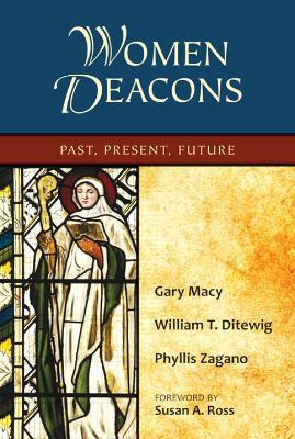Women Deacons by Gary Macy