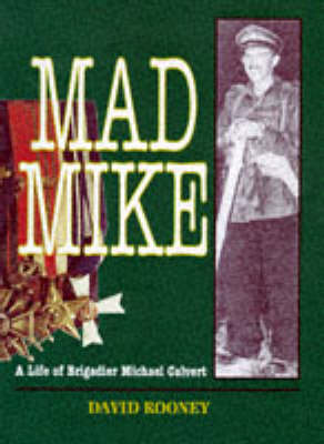 Mad Mike by David Rooney