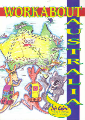 Workabout Australia: 2006 by Barry Brebner