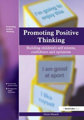 Promoting Positive Thinking by Glynis Hannell