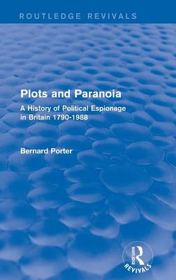 Plots and Paranoia by Bernard Porter