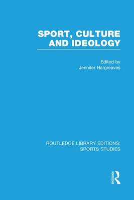 Sport, Culture and Ideology book