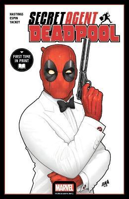 Deadpool: Secret Agent Deadpool by Chris Hastings