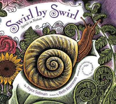 Swirl by Swirl: Spirals in Nature by Joyce Sidman