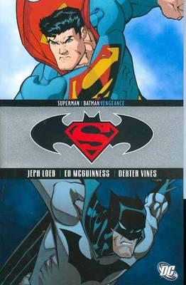 Superman / Batman Superman Batman Vengeance TP Vengeance by Jeph Loeb