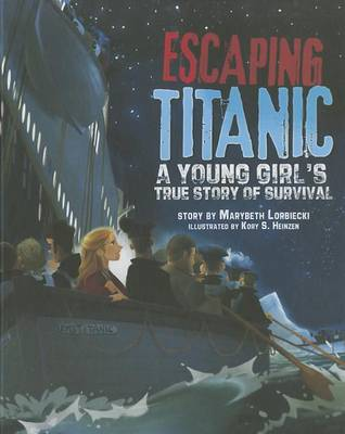Escaping Titanic by Adjunct Professor of Writing Marybeth Lorbiecki
