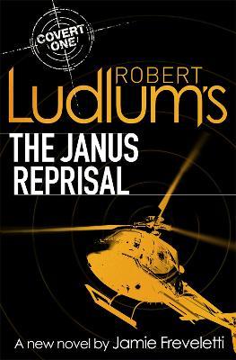 Robert Ludlum's The Janus Reprisal by Jamie Freveletti