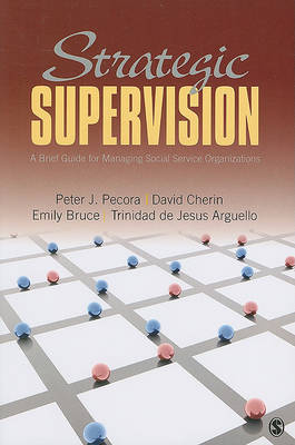Strategic Supervision by Peter J. Pecora