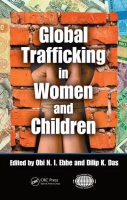 Global Trafficking in Women and Children by Obi N.I. Ebbe