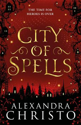City of Spells (sequel to Into the Crooked Place) book