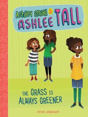 The Grass Is Always Greener by Michele Jakubowski
