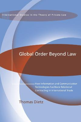 Global Order Beyond Law by Thomas Dietz