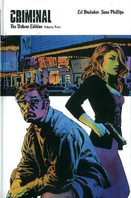 Criminal Deluxe Edition Volume 2 by Ed Brubaker