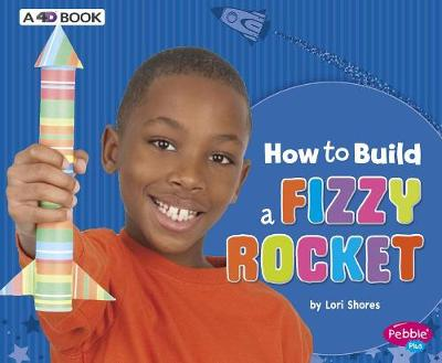 How to Build a Fizzy Rocket book