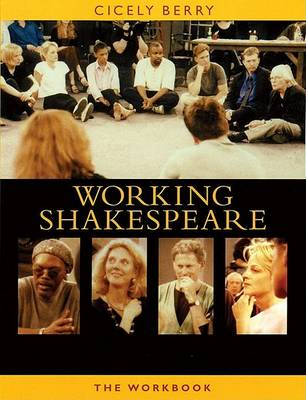 Working Shakespeare Collection by Cicely Berry