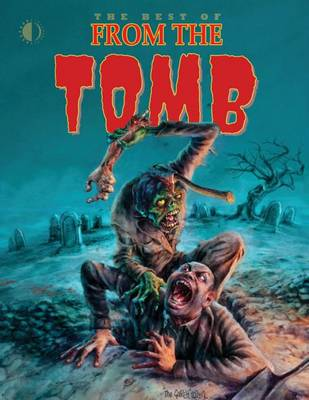 Best of From The Tomb by Peter Normanton
