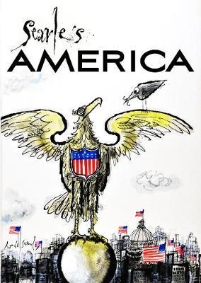 Ronald Searle's America by Matt Jones