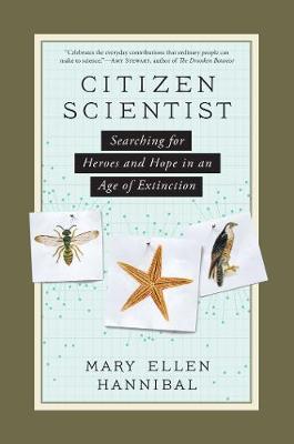 Citizen Scientist by Mary Ellen Hannibal