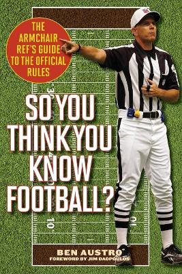 So You Think You Know Football? by Ben Austro