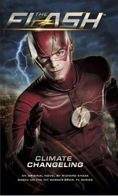 The The Flash: Climate Changeling by Titan Books