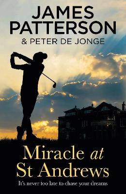 Miracle at St Andrews by James Patterson