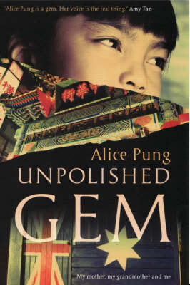 Unpolished Gem by Alice Pung