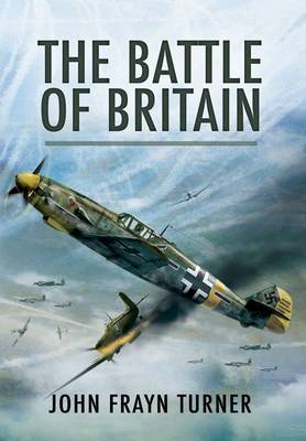 Battle of Britain by John Frayn Turner