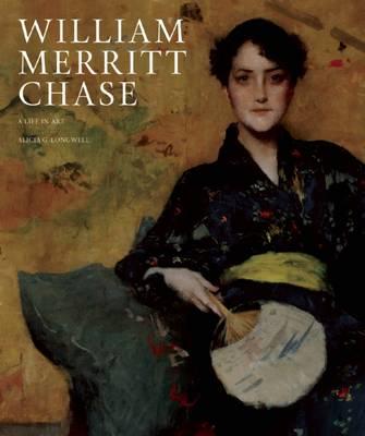 William Merritt Chase by Maureen C. O'Brien