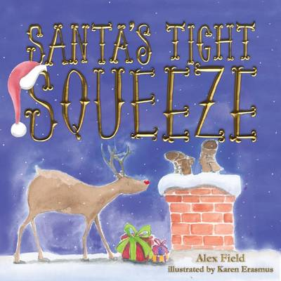 Santa's Tight Squeeze by Field,Alex