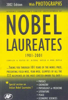 Nobel Laureates 1901-2001 by Rituraj Kapila