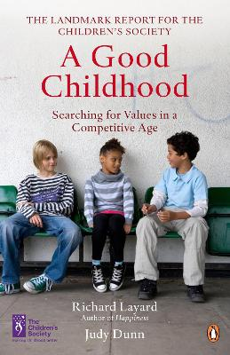 Good Childhood by Richard Layard
