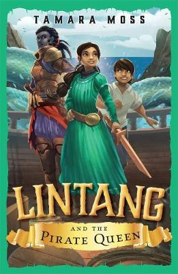 Lintang and the Pirate Queen by Aaron Blabey
