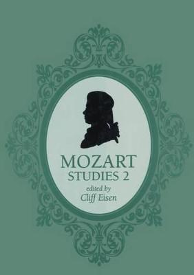 Mozart Studies 2 by Professor Cliff Eisen