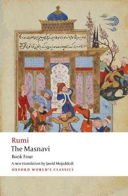 The Masnavi. Book Four by Jalal al-Din Rumi