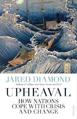 Upheaval: How Nations Cope with Crisis and Change book