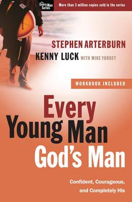 Every Young Man God's Man by Stephen Arterburn