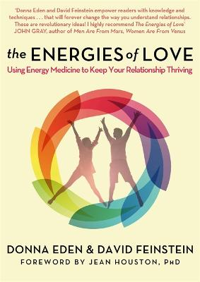 The Energies of Love by Donna Eden