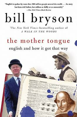 Mother Tongue by Bill Bryson