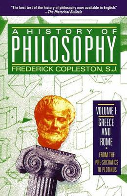 A History of Philosophy Greece and Rome v. 1 by Frederick C. Copleston